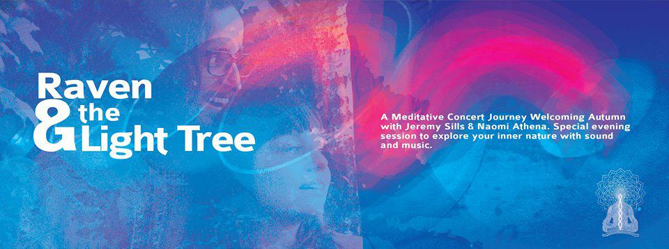 CONCERT – Musical Meditation Evening with Raven&theLightTree