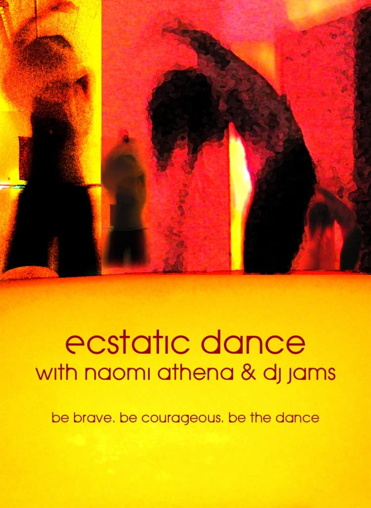 ECSTATIC DANCE – with Naomi Athena & JAMS 11/10/2013