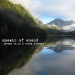 Mosaic of Sound by Jeremy Sills & Theda Phoenix