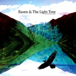RAVEN AND THE LIGHT TREE - HARMONIC CROWN