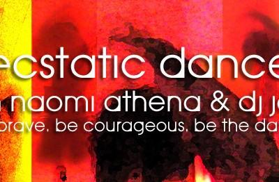 ECSTATIC DANCE Fridays jeremy sills naomi athena