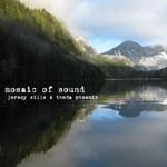 Mosaic of Sound by Jeremy Sills & Theda Phoenix