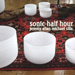SONIC HALF HOUR by Jeremy Sills