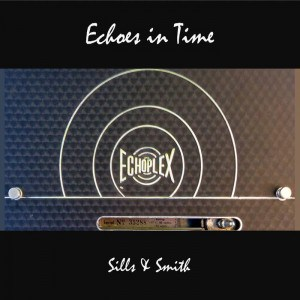 Echoes In Time by Sills & Smith