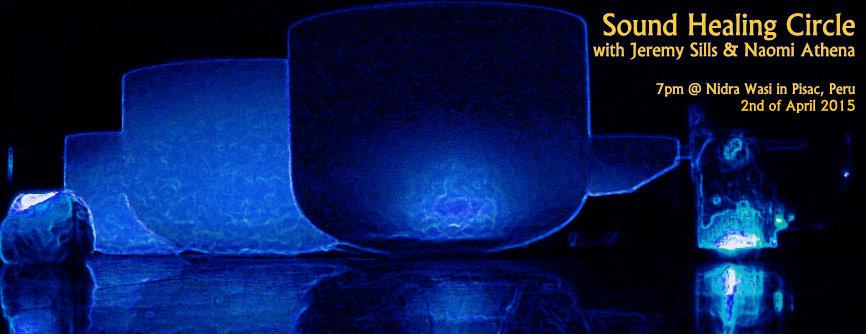 Jeremy Sills Sound Healing Toning Circle