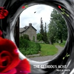 THE GLORIOUS ACHE by Sills & Smith
